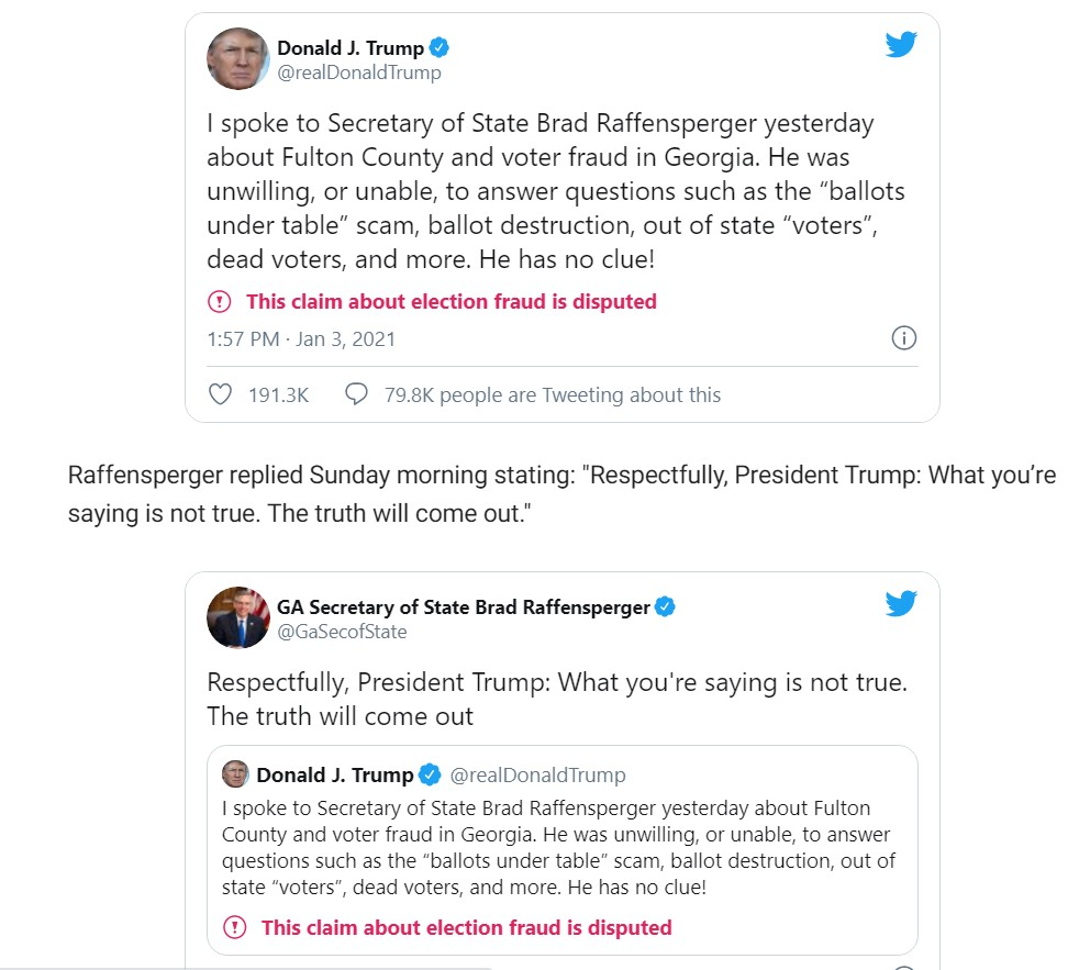 "Raffensperger replied Sunday morning stating: ""Respectfully, President Trump: What you're saying is not true. The truth will come out."""